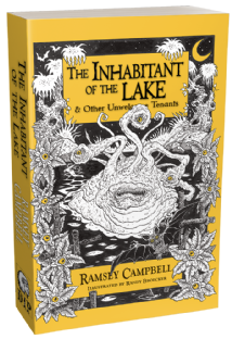 The Inhabitant of the Lake & Other Unwelcome Tenants [trade paperback] by Ramsey Campbell